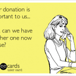 Why Do Charities Ask You for More Money when you Already Made a Text Donation?